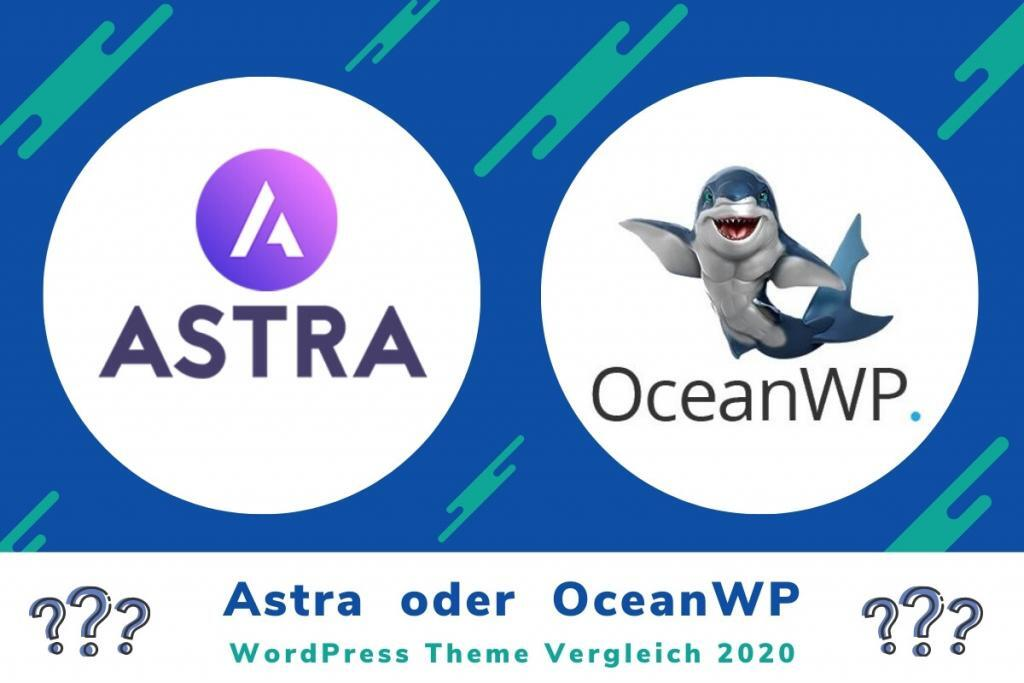 WordPress Themes: Astra oder OceanWP