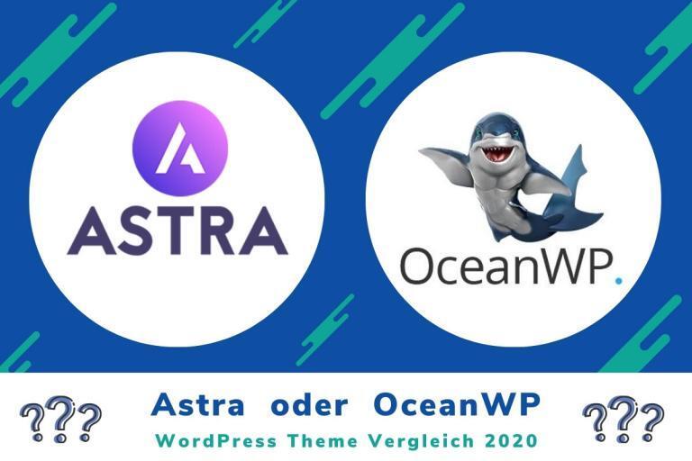 WordPress Theme Vergleich – Astra oder OceanWP