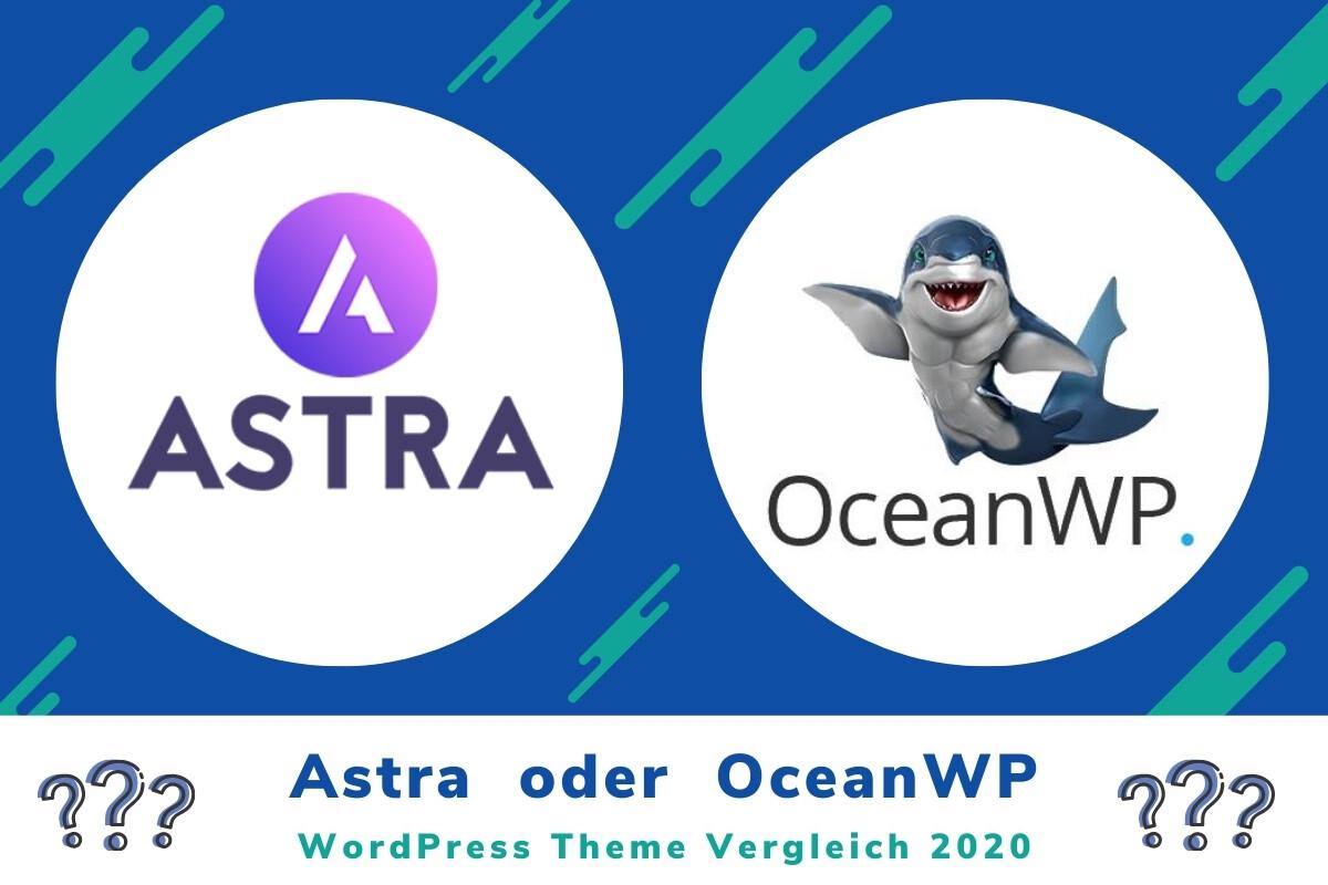 WordPress Themes: Astra oder OceanWP