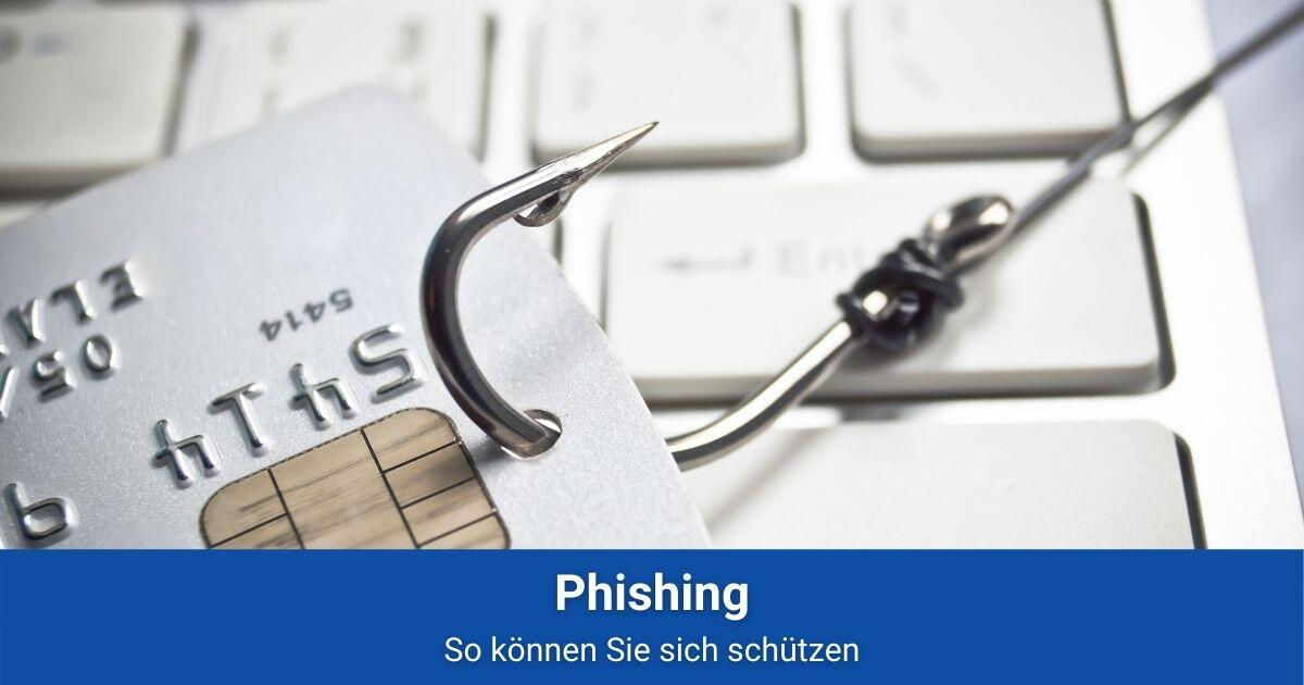 Phishing schützen