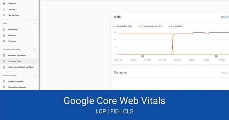 Google Core Web Vitals – 3 Metriken einfach erklärt