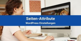 WordPress Seitenattribute